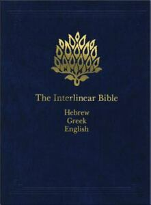 THE INTERLINEAR BIBLE; HEBREW-GREEK-ENGLISH, Hardcover, Multilingual, Brand New