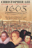 1603: A Turning Point in British History, Lee, Christopher, Very Good
