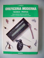 Oreficeria Moderna Technica Pratica Goldschmiedekunst