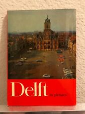 Rare ...3Delft in Pictures (Holland) Text by Jan H. Oosterloo (1964)