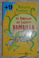 ROBERTO PIUMINI - LE AVVENTURE DEL FOLLETTO BAMBILLA - ED: MONDADORI - (HW)