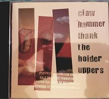 Thank the Holder Uppers by Claw Hammer_PROMO (CD, Feb-1995, Interscope (USA))