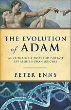 The Evolution of Adam : What the Bible Does and Doesn't Say about Human...
