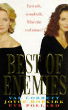 (Good)-Best of Enemies (Paperback)-Pollard, Eve,Hopkirk, Joyce,Corbett, Val-0747