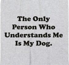 """Perro Camiseta - """"sólo persona que me entiende"""" cotización De Mascotas, Varios Colores, S-XXL"""