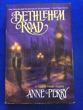 BETHLEHEM ROAD - FIRST EDITION SIGNED BY ANNE PERRY