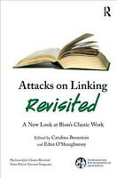Attacks on Linking Revisited : A New Look at Bion's Classic Work, Paperback b...