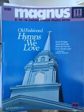 Magnus 6-12-16 Chord Organ Music book #202 Old Fashioned Hymns We Love