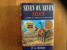 SIGNED Seven Ox Seven (pt.1: Escondido Bound) by P.A.Ritzer 1st/2nd F/VG Stellar