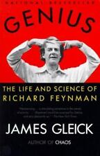 Genius : The Life and Science of Richard Feynman by James Gleick (1993,...