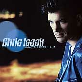 Always Got Tonight by Chris Isaak (CD, Feb-2002, Reprise)