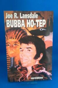 JOE R. LANSDALE - BUBBA HO-TEP [PRIMA EDIZIONE ITALIANA]