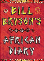 Bill Bryson's African Diary by Bill Bryson Hardback Book