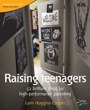 NEW Raising Teenagers: 52 brilliant ideas for high-performance parenting