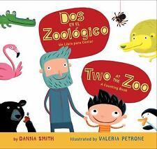 Dos en el Zoológico : Un Libro para Contar by Danna Smith (2011, Board Book)