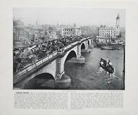 1896 Londra Stampa London Ponte Fiume Tamigi