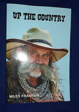 Up the Country - A Saga of Pioneering Days / Miles Franklin | PB | 2012