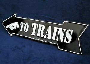 TO TRAINS Left Arrow - *US MADE* Embossed Metal Sign - Man Cave Garage Bar Decor