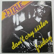 "JJ CALE (SP 45T 7"")  DON'T CRY SISTER - FRANCE 1979"