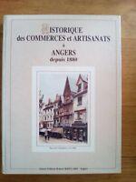 HISTORIQUE DES COMMERCES ET ARTISANATS A ANGERS DEPUIS 1880 RIFFLARD AUTEUR ÉD.