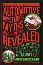 History's Greatest Automotive Mysteries, Myths, & Rumors Revealed Book~Good Read