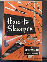 How To Sharpen A Craftsman Handbook 1954 Vintage Illustrated Manual