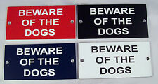 "BEWARE OF THE DOGS 4"" x 2"" Engraved Sign with Drilled Holes"