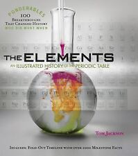 The Elements : An Illustrated History of the Periodic Table (Tom Jackson, 2011)