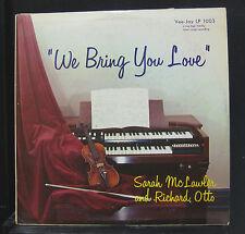 Sarah McLawler & Richard Otto - We Bring You Love LP VG+ Mono 1959 Vinyl Record