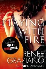 Playing with Fire: A Novel, Graziano, Renee, Good Books