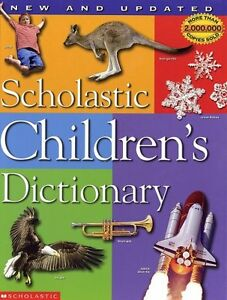 Scholastic Childrens Dictionary by Scholastic Inc.