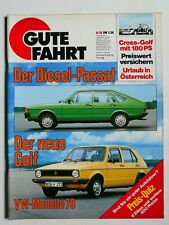 Gute Fahrt - 8/1978 mit Passat Diesel, VW Golf, Rallye-Cross-Golf 180PS