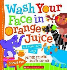 WASH YOUR FACE IN ORANGE JUICE + Bonus CD   New Paperback