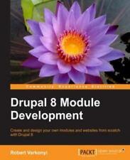 Drupal 8 Module Development by Robert Varkonyi (2016, Paperback)
