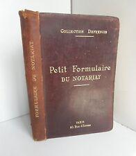Petit formulaire du notariat.Collection Defrenois 1909  Z002