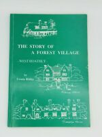 The Story Of A Forest Village West Hoathly Book By Ursula Ridley Dated 1990