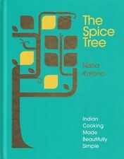 The Spice Tree by Nisha Katona - Indian Cooking Made Beautifully Simple (NEW HB)