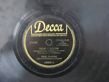 Fred Waring Now I Know / Tess's Torch Song 1944 Decca 78 RPM 18592 V