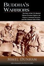 Buddha's Warriors: The Story of the CIA-Backed Tibetan Freedom Fighter-ExLibrary