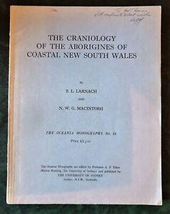The Craniology of the Aborigines of Coastal New South Wales - Larnach/Macintosh