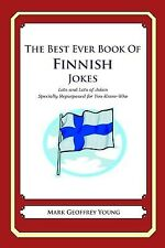 The Best Ever Book Finnish Jokes Lots Lots Jokes Speci by Young Mark Geoffrey