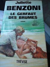 JULIETTE BENZONI - LE GERFAUT DES BRUMES  - EDITIONS DE TREVISE