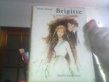 Berthe Bernage pour Brigitte et les routes nouvelles