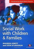 Social Work with Children and Families by Jowitt, Maureen