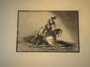 Francisco J. DE GOYA (1746-1828) EAU FORTE ORIGINALE LA TAUROMAQUIA ESPAGNE pl10