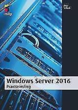 Windows Server 2016 von Jörg Schieb (2016, Taschenbuch)