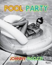 Pool Party: Sixty Years World's Most Famous Pool Hardcover Book Jean Pigozzi