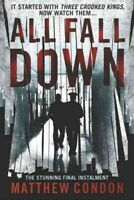 All Fall Down, Paperback by Condon, Matthew, Brand New, Free shipping