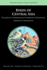 Birds of Central Asia: Kazakhstan, Turkmenistan, Uzbekistan, Kyrgyzstan, Tajikis