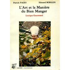 L'art et la manière du bien manger/ Pages / Boeglin / Réf4427